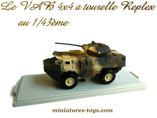 le vab fran ais renault 4x4 a tourelle au 1 43e de replex en boite miniatures toys. Black Bedroom Furniture Sets. Home Design Ideas